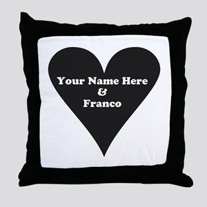 Your Name and Franco Throw Pillow