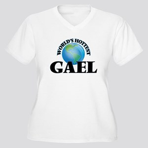 World's Hottest Gael Plus Size T-Shirt
