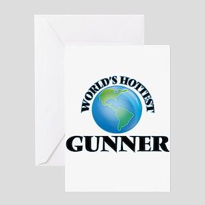 World's Hottest Gunner Greeting Cards