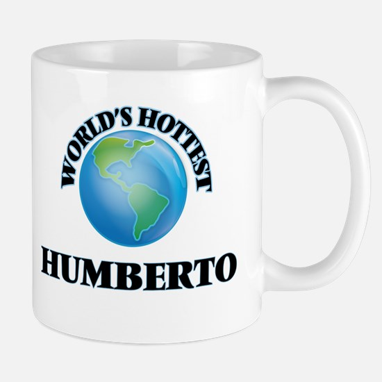 World's Hottest Humberto Mugs