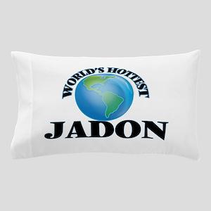 World's Hottest Jadon Pillow Case
