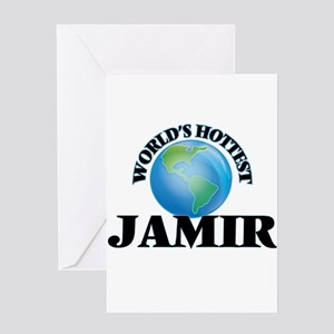World's Hottest Jamir Greeting Cards