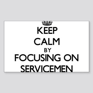 Keep Calm by focusing on Servicemen Sticker