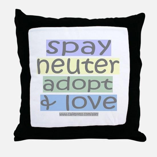 Spay/Neuter/Adopt/Love Throw Pillow