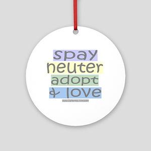 Spay/Neuter/Adopt/Love Ornament (Round)