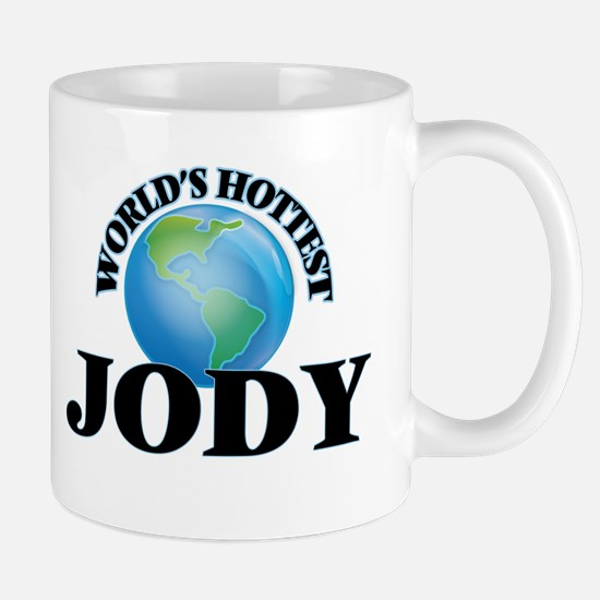 World's Hottest Jody Mugs