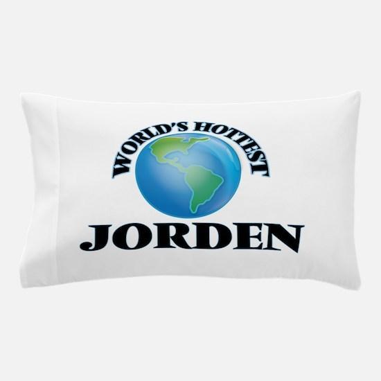 World's Hottest Jorden Pillow Case