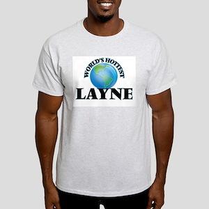 World's Hottest Layne T-Shirt
