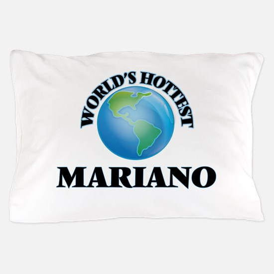 World's Hottest Mariano Pillow Case