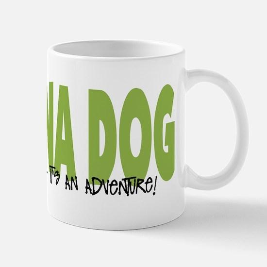 Carolina Dog IT'S AN ADVENTURE Mug