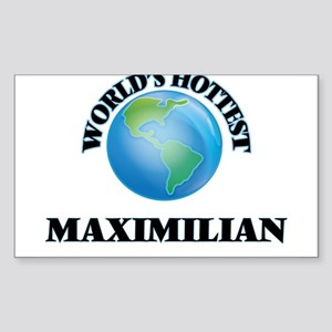 World's Hottest Maximilian Sticker