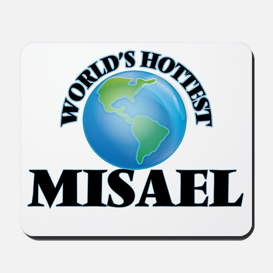 World's Hottest Misael Mousepad