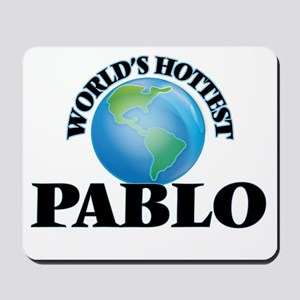 World's Hottest Pablo Mousepad