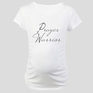 Prayer Warrior in black typography Maternity T-Shi