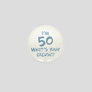 50th birthday excuse Mini Button