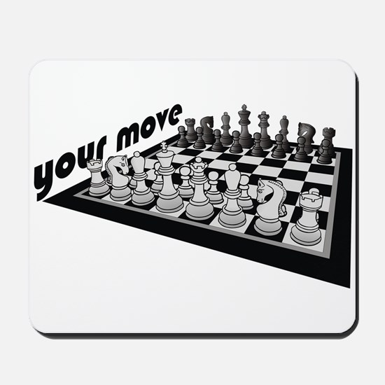 Your Move Chess Mousepad
