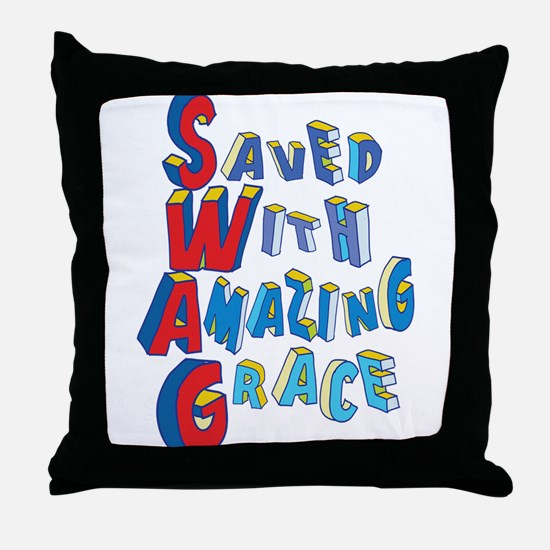 SWAG - saved with amazing grace Throw Pillow