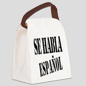 Se habla espanol - Spanish speaki Canvas Lunch Bag