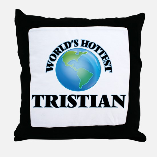 World's Hottest Tristian Throw Pillow