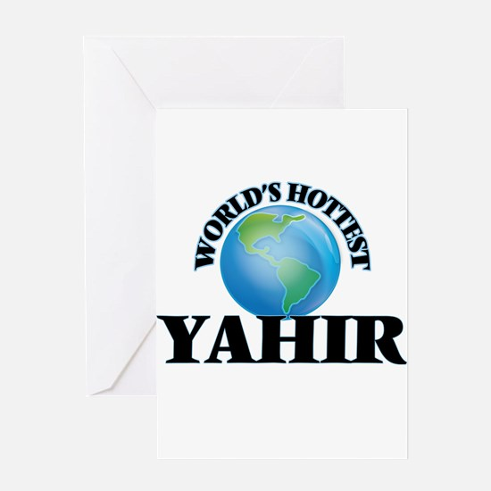 World's Hottest Yahir Greeting Cards