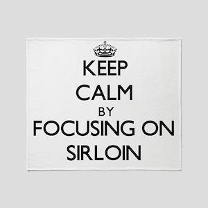 Keep Calm by focusing on Sirloin Throw Blanket
