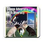 Change Adversity Mousepad