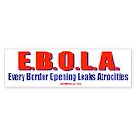 Ebolaopening Bumper Sticker