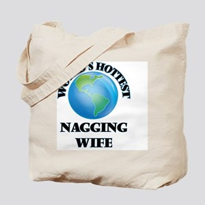 World's Hottest Nagging Wife Tote Bag