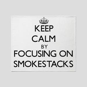 Keep Calm by focusing on Smokestacks Throw Blanket