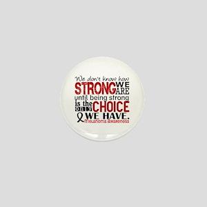Melanoma HowStrongWeAre Mini Button