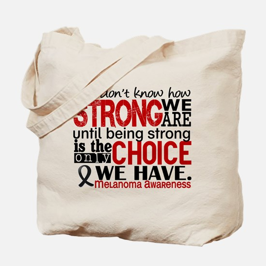 Melanoma HowStrongWeAre Tote Bag