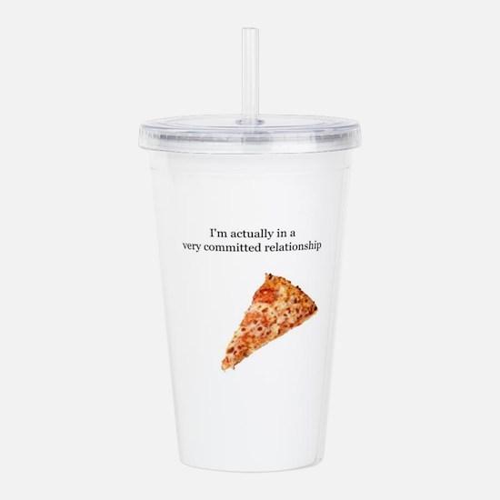 pizza relationship Acrylic Double-wall Tumbler