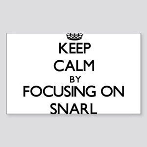 Keep Calm by focusing on Snarl Sticker