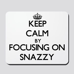 Keep Calm by focusing on Snazzy Mousepad