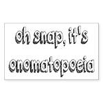 Oh Snap, It's Onomatopoe Sticker (Rectangle 10 pk)