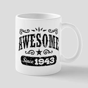 Awesome Since 1943 Mug