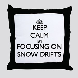 Keep Calm by focusing on Snow Drifts Throw Pillow