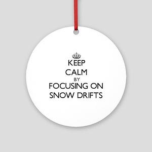 Keep Calm by focusing on Snow Dri Ornament (Round)