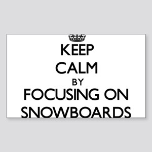 Keep Calm by focusing on Snowboards Sticker