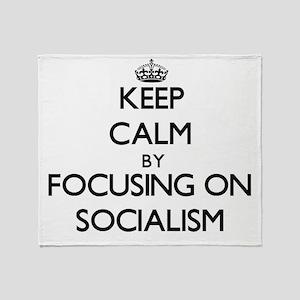 Keep Calm by focusing on Socialism Throw Blanket