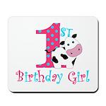 1st Birthday Girl Cow Mousepad