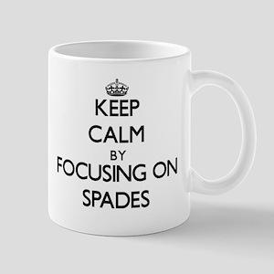 Keep Calm by focusing on Spades Mugs
