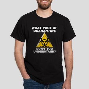 Quarantine Dark T-Shirt