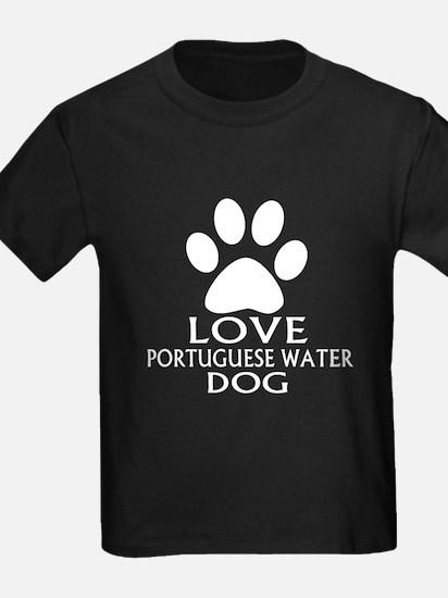 Love Portuguese Water Dog Dog T