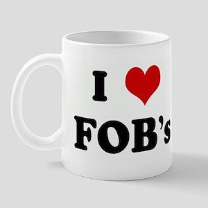 I Love FOB's Mug