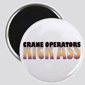 Crane Operators Kick Ass Magnet