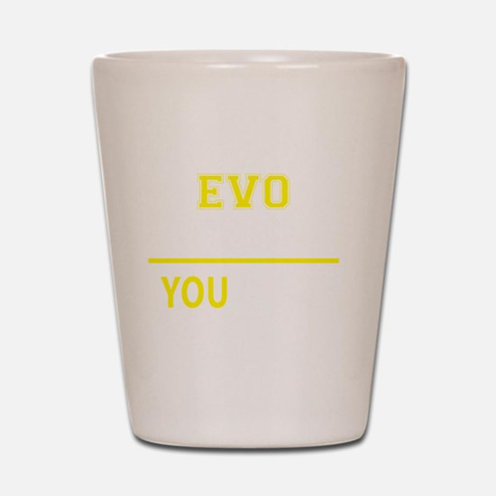 Funny Evo Shot Glass