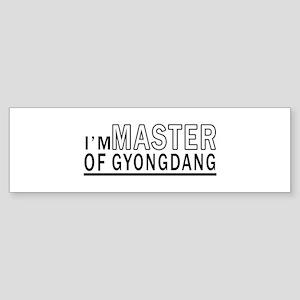 I Am Master Of Gyongdang Sticker (Bumper)