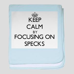 Keep Calm by focusing on Specks baby blanket