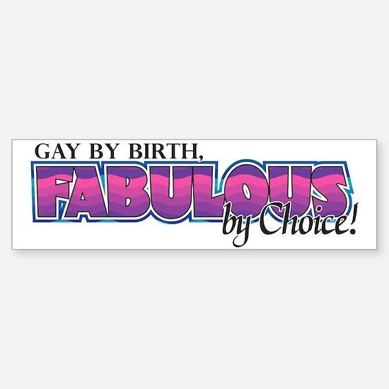 Fabulous Bumper Bumper Bumper Sticker